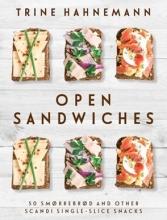 Trine,Hahnemann Open Sandwiches