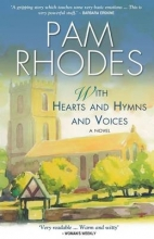 Rhodes, Pam With Hearts and Hymns and Voices