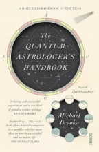 Michael Brooks The Quantum Astrologer`s Handbook