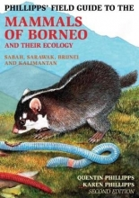 Quentin Phillipps,   Karen Phillipps Phillipps Field Guide to the Mammals of Borneo (2nd edition)