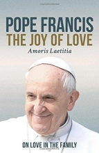 Pope Francis The Joy of Love
