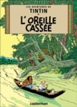 Herge L`Oreille Cassee = The Broken Ear