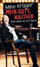 Krüger, Mike Mein Gott, Walther