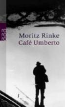 Rinke, Moritz Café Umberto