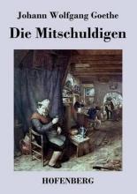 Goethe, Johann Wolfgang Die Mitschuldigen