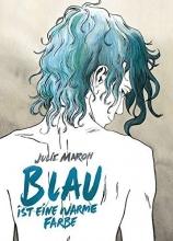 Maroh, Julie Blau ist eine warme Farbe