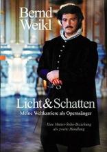 Weikl, Bernd Licht & Schatten
