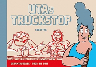 Sobottke, Bela Uta´s Truckstopp
