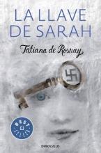 Rosnay, Tatiana de La llave de Sarah Sarah`s Key