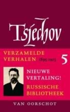 Anton P.  Tsjechov Verzamelde werken 5 Verhalen 1894-1903