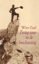 W. Zaal , Zestig jaar in de beschaving