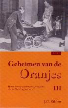 J.G. Kikkert , Geheimen van de Oranjes
