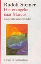Rudolf Steiner , Het evangelie naar Marcus