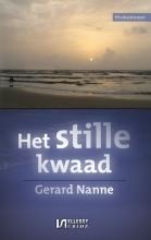 Gerard  Nanne Het stille kwaad