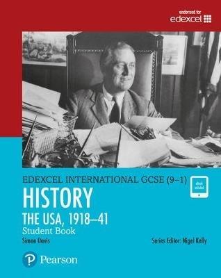 Davis, Simon,Edexcel International GCSE (9-1) History The USA, 1918-41 Student Book