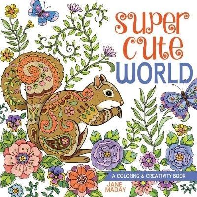 Jane Maday,Super Cute World