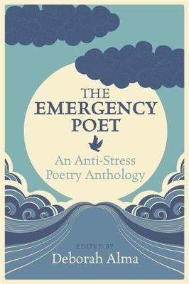 Deborah Alma,The Emergency Poet