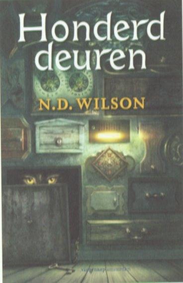 N.D.  Wilson,Honderd deurtjes