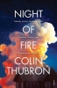 Thubron Colin, Night of Fire