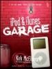 Kirk McElhearn, iPod & iTunes Garage
