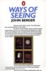 John Berger, Ways of Seeing