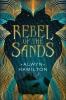 <b>A. Hamilton</b>,Rebel of the Sands