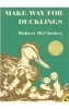 McCloskey, Robert, Make Way for Ducklings