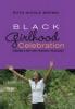 Brown, Ruth Nicole, Black Girlhood Celebration
