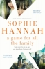 S. Hannah, Game for All the Family