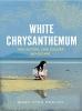 Lynn Bracht Mary, White Chrysanthemum