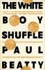 Beatty Paul, White Boy Shuffle