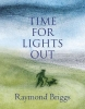Raymond Briggs, Time For Lights Out