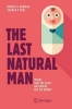 Norman, Robert A., The Last Natural Man