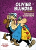 Carrere Serge & Fabrice  Caro, Olivier Blunder's Nieuwe Avonturen Hc02
