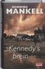 <b>Henning Mankell</b>,Kennedy's brein