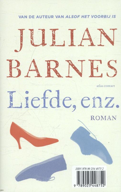 Julian Barnes,Trioloog ; Liefde, enz.