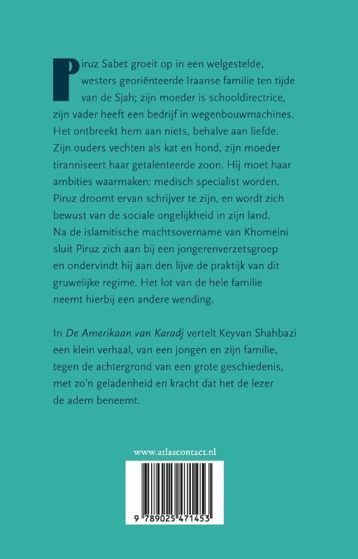 Keyvan Shahbazi,De Amerikaan van Karadj