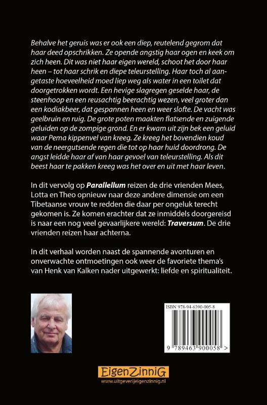 Henk van Kalken,Traversum