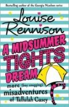 Louise Rennison A Midsummer Tights Dream