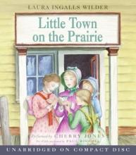 Wilder, Laura Ingalls Little Town on the Prairie CD