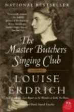 Erdrich, Louise The Master Butchers Singing Club