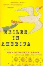 Bram, Christopher Exiles in America
