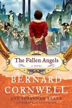 Cornwell, Bernard,   Kells, Susannah The Fallen Angels