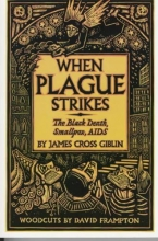 Giblin, James Cross When Plague Strikes