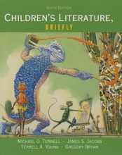 Tunnell, Michael O. Children`s Literature, Briefly