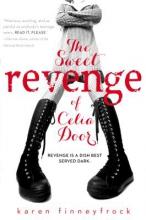 Finneyfrock, Karen The Sweet Revenge of Celia Door