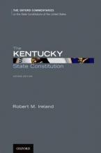 Ireland, Robert M. The Kentucky State Constitution
