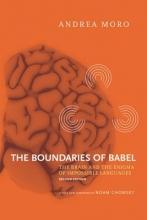 Andrea Moro,   Ivano Caponigro,   Daniel B. Kane The Boundaries of Babel