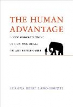 Suzana (Associate Professor, Vanderbilt University) Herculano-Houzel The Human Advantage