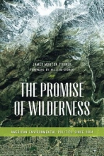 Turner, James Morton The Promise of Wilderness